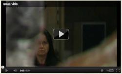 Film SOUS VIDE - rôle de la Femme (démente)