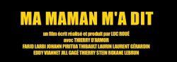 Film MA MAMAN M'A DIT - R.Lebrun : La Maman